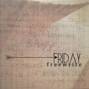 FRIDAYfreewrite